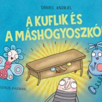 Dániel András: A kuflik és a máshogyoszkóp