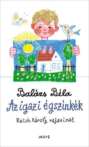Balázs Béla: Az igazi égszínkék