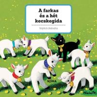 Térbeli mesekönyv - A farkas és a hét kecskegida (3d mesekönyv)