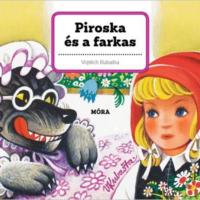 Térbeli mesekönyv - Piroska és a farkas (3d mesekönyv)