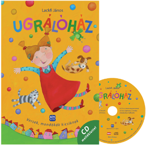 UGRÁLÓHÁZ - Versek, mondókák a kicsiknek CD melléklettel
